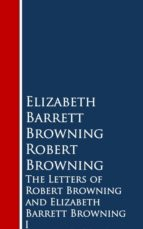 The Letters of Robert Browning and Elizabeth Barrng (ebook)