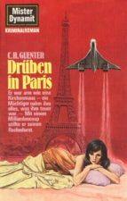 Mister Dynamit 492: Drüben in Paris (ebook)