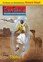 Perry Rhodan 2659: Toufec (Heftroman) (ebook)