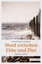 Mord zwischen Ebbe und Flut (ebook)