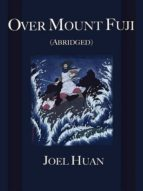Over Mount Fuji (Abridged) (ebook)