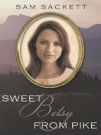 Sweet Betsy from Pike (ebook)