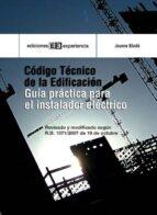 Código técnico de edificación. Guía práctica para el instalador (ebook)