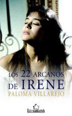 Los 22 arcanos de Irene (ebook)