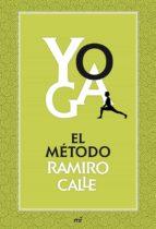 Yoga: el método Ramiro Calle (ebook)