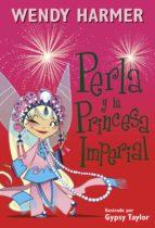 Perla y la princesa imperial (ebook)