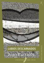 Labios descarnados (ebook)