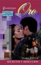 Secretos y seducción (ebook)