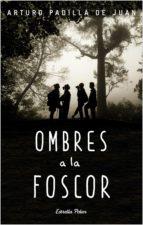 Ombres a la foscor (ebook)