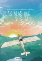 Las alas que nos da la vida