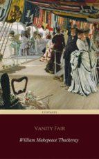 Vanity Fair (Centaurs Classics) [The 100 greatest novels of all time - #27] (ebook)