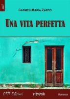 Una vita perfetta (ebook)