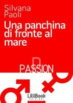 Una panchina di fronte al mare (ebook)