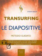 Transurfing. Le diapositive (ebook)