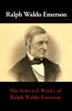 The Selected Works of Ralph Waldo Emerson (ebook)