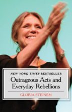 Outrageous Acts and Everyday Rebellions (ebook)