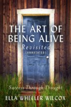 The Art of Being Alive - Revisited (Annotated) (ebook)