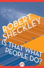 Is That What People Do? (ebook)