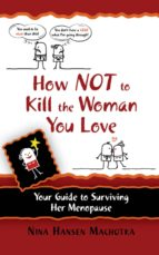 How Not to Kill the Woman You Love (ebook)