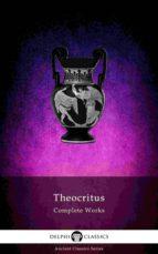 Delphi Complete Works of Theocritus (Illustrated) (ebook)