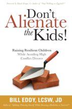 Don't Alienate the Kids! (ebook)