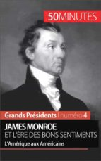 James Monroe et l'ère des bons sentiments (ebook)