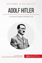 Adolf Hitler et la folie nazie (ebook)