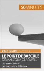 Le point de bascule de Malcolm Gladwell (ebook)