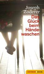 Das Glück beim Händewaschen (ebook)