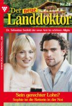 Der neue Landdoktor 28 - Arztroman (ebook)