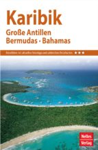 Nelles Guide Reiseführer Karibik - Große Antillen, Bermudas, Bahamas (ebook)