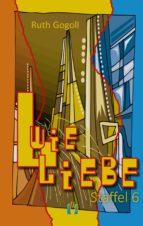 L wie Liebe (Staffel 6) (ebook)