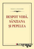 Despot Voda. Sanziana si Pepelea (ebook)
