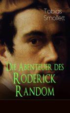 Die Abenteuer des Roderick Random (Vollständige deutsche Ausgabe) (ebook)
