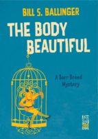 The Body Beautiful: A Barr Breed Mystery (ebook)