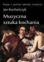Muzyczna sztuka kochania (ebook)