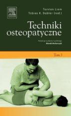 Techniki osteopatyczne. Tom 3 (ebook)
