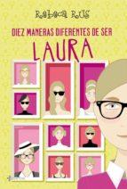 Diez maneras diferentes de ser Laura (ebook)