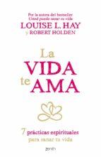 La vida te ama (Edición española) (ebook)