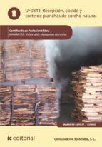 Recepción, cocido y corte de planchas de corcho natural. MAMA0109 (ebook)