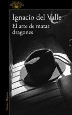 El arte de matar dragones (Capitán Arturo Andrade 1) (ebook)
