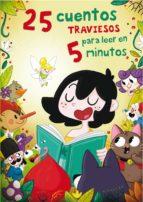 25 cuentos traviesos para leer en 5 minutos (ebook)