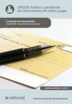 Análisis y gestión de los instrumentos de cobro y pago. ADGN0108 - Financiación de empresas (ebook)