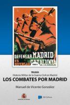 Los Combates por Madrid (ebook)
