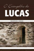 O Evangelho de Lucas (ebook)