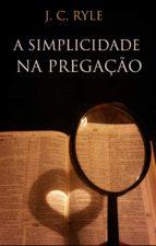 A Simplicidade na pregação (ebook)