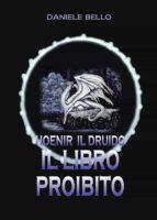 Honeir Il druido - Il libro proibito (ebook)