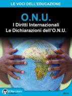 I Diritti Internazionali - Le Dichiarazioni dell'O.N.U. (ebook)