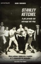 Stanley Ketchel (ebook)