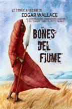 Bones del fiume (ebook)